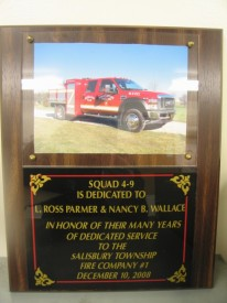 Squad 4-9 has been dedicated to Chief Parmer and Auxiliary president Nancy Wallace